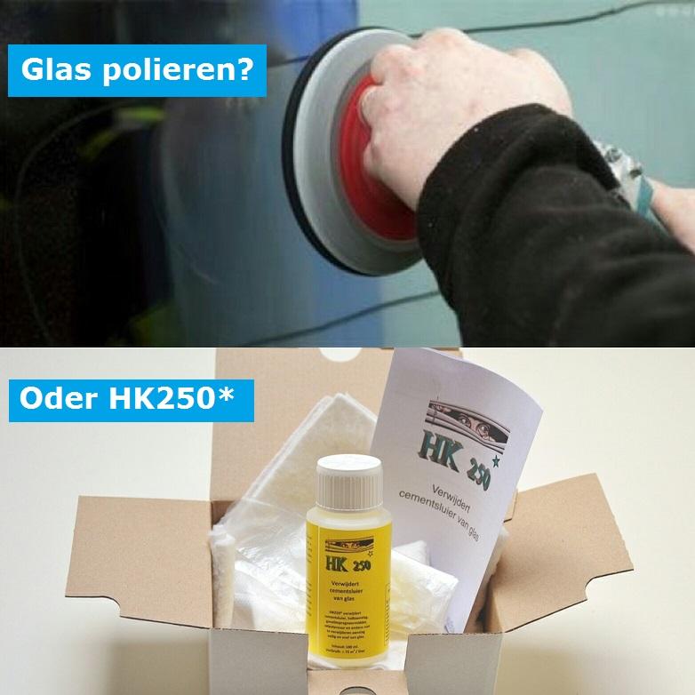 Glas polieren? oder HK250*!